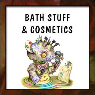 Bath Stuff and Cosmetics